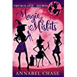 Magic & Misfits (Starry Hollow Witches Book 13) (English Edition)