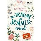 Wie Träume im Sommerwind: Roman (German Edition)