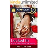 Locked In: A Sweet Heartfel Romance (Wedlocked)