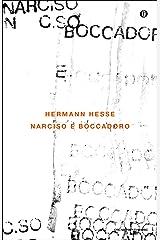 Narciso e Boccadoro (Oscar classici moderni Vol. 14) Formato Kindle