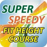 Super Speedy Height Course Isb
