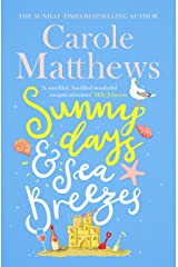 Sunny Days and Sea Breezes: The PERFECT feel-good, escapist read from the Sunday Times bestseller Kindle Edition