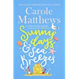 Sunny Days and Sea Breezes: The PERFECT feel-good, escapist read from the Sunday Times bestseller (English Edition)