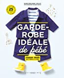 La garde robe ideale bébé