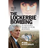The Lockerbie Bombing: A Father's Search for Justice