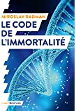 Le code de l'immortalité : La découverte qui pourrait prolonger nos vies