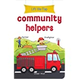 Lift The Flap - Community Helpers: Early Learning Novelty Board Book for Children