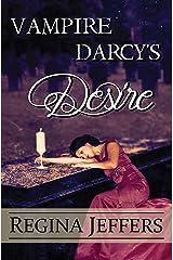 Vampire Darcy's Desire: A Pride and Prejudice Paranormal Vagary Kindle Edition