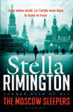 The Moscow Sleepers: A Liz Carlyle Thriller