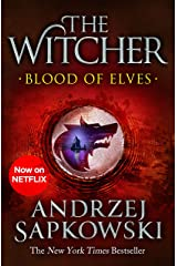 Blood of Elves: Witcher 1 – Now a major Netflix show (The Witcher) Kindle Edition