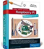 Raspberry Pi: Das umfassende Handbuch. Über 1.000 Seiten, inkl. Einstieg in Linux, Python und Elektrotechnik. Aktuell zum Raspberry Pi 4