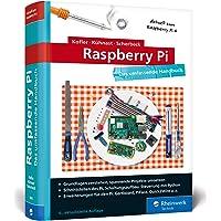 Raspberry Pi: Das umfassende Handbuch. Über 1.000 Seiten in Farbe. Mit Einstieg in Linux, Python und Elektrotechnik…