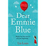 Dear Emmie Blue: The gorgeously funny and romantic love story everyone's talking about! (English Edition)