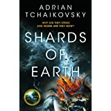 Shards of Earth: First in an extraordinary new trilogy, from the winner of the Arthur C. Clarke Award (The Final Architecture