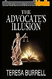 The Advocate's Illusion (The Advocate Series Book 9) (English Edition)