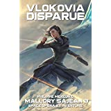 VLOKOVIA DISPARUE: Space Opera & Aventure - MALLORY SAJEAN 3