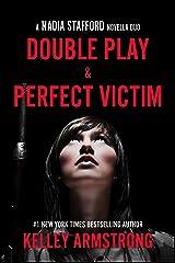 Double Play / Perfect Victim: Nadia Stafford novella duo Kindle Edition
