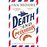 Death and Croissants: The most hilarious murder mystery since Richard Osman's The Thursday Murder Club (A Follet Valley Myste