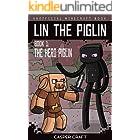 Lin the Piglin Book 1: The Hero Piglin (Unofficial Minecraft Book)