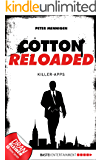 Cotton Reloaded - 08: Killer-Apps