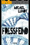Fressfeind: Mystery Thriller