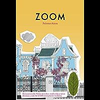 Zoom (Spanish Edition)