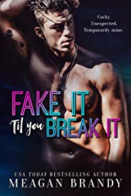 Fake It 'Til You Break It (English Edition)