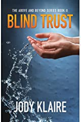 Blind Trust (Above and Beyond Book 2) Kindle Edition