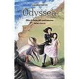 Odyssea Oltre le ferite del cambiamento 5 - prima parte (Italian Edition)