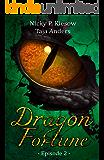 Dragon Fortune: Episode 2