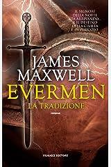 Evermen. La tradizione (Fanucci Editore) (Italian Edition) Kindle Edition