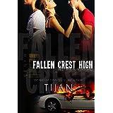 Fallen Crest High (Fallen Crest Series, Book 1)