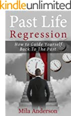 Past life regression : How to Guide Yourself Back To The Past ,My Past Life, Hypnosis, Psychology, Psychic, Future, Past Life Regression Techniques, Back To The Past