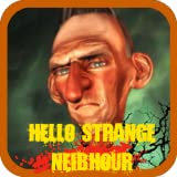 Hello Angry Neighbor From Hellish House of Secret