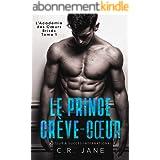 Le Prince Crève-Cœur (Crève-Cœur Duo t. 1)