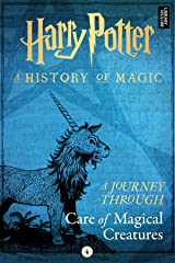 A Journey Through Care of Magical Creatures (A Journey Through... Book 4) Kindle Edition