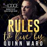 Rules to Live By: An M/M Daddy Romance: The Lodge, Book 1