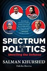 Spectrum Politics: Unveiling the Defense