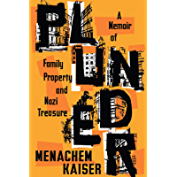 Plunder: A Memoir of Family Property and Nazi Treasure (English Edition)