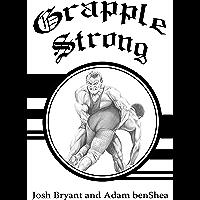 Grapple Strong (English Edition)