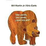 Oso Pardo, Oso Pardo, ¿qué Ves Ahí? (Brown Bear and Friends)