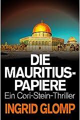 Die Mauritius-Papiere (Cori-Stein-Thriller 4) Kindle Ausgabe