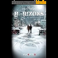 Horizons: #2 Déroute et des ruines