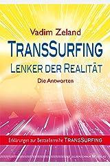 TransSurfing - Lenker der Realität: Die Antworten Kindle Ausgabe