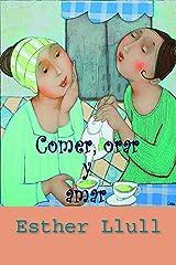 Comer, orar y amar Versión Kindle