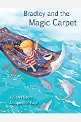 Bradley and the Magic Carpet Paperback