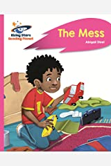Reading Planet - The Mess - Pink B: Rocket Phonics (Rising Stars Reading Planet) Kindle Edition
