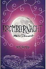 Brombeernacht (Mondroman) Kindle Ausgabe