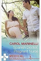 Spanish Doctor, Pregnant Nurse (Mills & Boon Medical) Kindle Edition