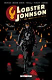 Lobster Johnson T3 - Une fragrance de lotus: Lobster Johnson T03. Une fragrance de lotus